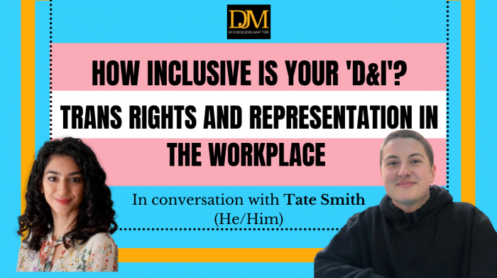 How inclusive is your 'D&I': Trans rights and representation in the workplace