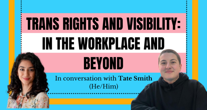 In Conversation with Tate Smith: On Trans Visibility, Voices, and Education in UK society